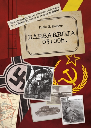 Barbarroja 03:00h cronologia invasion urss